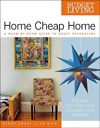 Click here for larger photo of Budget Living Home Cheap Home : A Room-by-Room Guide to Great Decorating