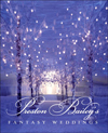 Click here for larger photo of Preston Bailey's Fantasy Weddings