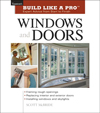 Click here for larger photo of Windows and Doors (Build Like A Pro)