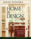 Click here for larger photo of Home by Design: Transforming Your House Into Home