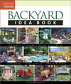 Click here for larger photo of Backyard Idea Book: Outdoor Kitchens, Fireplaces, Sheds and Storage, Play Spaces, Pools and Spas