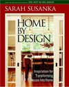 Click here for larger photo of Home by Design : Inspiration for Transforming House Into Home