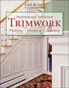 Click here for larger photo of Decorating with Architectural Trimwork: Planning, Designing, Installing