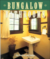 Click here for larger photo of Bungalow Bathrooms (Bungalow Basics)