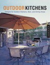 Click here for larger photo of Outdoor Kitchens: Designs for Outdoor Kitchens, Bars, and Dinning Areas