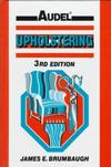 Upholstering (Audel S.)