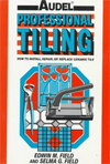 Click here for larger photo of Professional Tiling : How to Install, Repair, or Replace Ceramic Tile