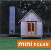 Click here for larger photo of Mini House