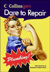 Click here for larger photo of Dare to Repair Plumbing (Collins Gem)