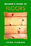 Builder's Guide To Floors (Builder's Guide)