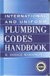 Click here for larger photo of International and Uniform Plumbing Codes Handbook (McGraw Hill Handbooks