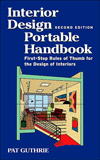 Interior Design Portable Handbook : First-Step Rules of Thumb for Interior Architecutre
