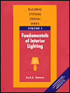 Fundamentals of Interior Lighting, Volume I