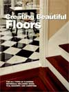 Click here for larger photo of Creating Beautiful Floors