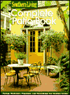 Click here for larger photo of Complete Patio Book (Southern Living)