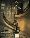 The Decoration of Houses (Classical America Series in Art and Architecture)