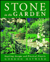 Click here for larger photo of Stone in the Garden: Inspiring Designs and Practical Projects