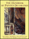 Click here for larger photo of The Handbook of Painted Decoration: The Tools, Materials, and Step-By-Step Techniques of Trompe-L'Oe