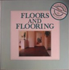 Floors and Flooring (The Conran Home Decorator)