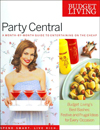 Budget Living Party Central : A Month-by-Month Guide to Entertaining on the Cheap