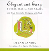 Elegant and Easy Foyers, Halls, and Stairs: 100 Trade Secrets for Designing with Style