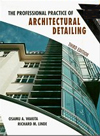 Click here for larger photo of The Professional Practice of Architectural Detailing