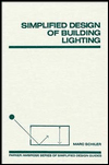 Click here for larger photo of Simplified Design of Building Lighting (Parker/Ambrose Series of Simplified Design Guides)