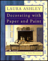 Click here for larger photo of Laura Ashley Decorating With Paper And Paint : A Room-by-Room Guide to Home Decorating