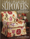 Make it with Style: Slipcovers (Make It with Style)