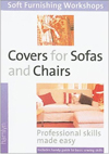 Click here for larger photo of Covers for Sofas and Chairs: (Soft Furnishing Workshop Series)