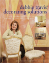 Debbie Travis' Decorating Solutions: More Than 65 Paint and Plaster Finishes for Every Room in Your