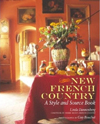 Click here for larger photo of New French Country : A Style and Source Book