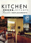 Click here for larger photo of Kitchen Redos, Revamps, Remodels, and Replacements: Without Murder, Suicide, or Divorce