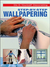 Click here for larger photo of Step-By-Step Wallpapering