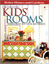 Decorating Kids' Rooms : Nurseries to Teen Retreats (Better Homes & Gardens