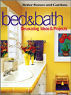 Bed & Bath: Decorating Ideas & Projects (Better Homes and Gardens)