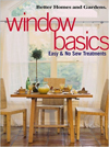 Click here for larger photo of Window Basics: Easy & No Sew Treatments