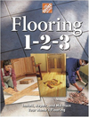 Click here for larger photo of Flooring 1-2-3 : Expert Advice on Design, Installation, and Repair