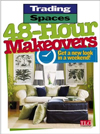 Click here for larger photo of 48-Hour Makeovers : Get a New Look in a Weekend! (Trading Spaces)