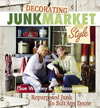 Click here for larger photo of Decorating JunkMarket Style