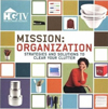 Click here for larger photo of Mission: Organization