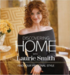 Click here for larger photo of Discovering Home with Laurie Smith : Find Your Personal Style