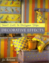 Short Cuts to Designer Style: Decorative Effects