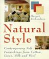 Natural Style with Natural Fabrics: Contemporary Soft Furnishings from Cotton, Linen, Silk and Wool