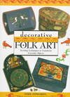 Click here for larger photo of Decorative Folk Art: Exciting Techniques to Transform Everyday Objects