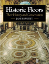 Click here for larger photo of Historic Floors: Their History and Conservation (Butterworth - Heinemann Series in Conservation and