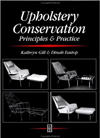 Upholstery Conservation: Principles and Practice (Butterworth - Heinemann Series in Conservation and