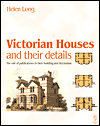 Click here for larger photo of Victorian Houses and their Details