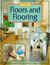 Click here for larger photo of Floors and Flooring (Homes & Ideas S.)