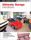 Ultimate Garage Handbook (Motorbooks Workshop)